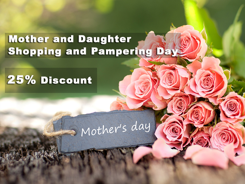 Mother's Day Offer: Mother and Daughter Shopping and Pampering Day