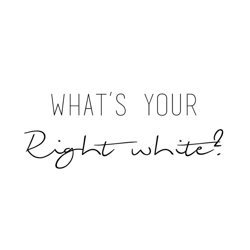 What's your right White?