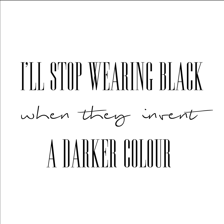 Addicted to Black…